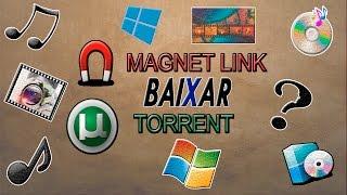 Como baixar arquivos no utorrent - O que é magnet link - Filmes, Séries e Músicas download 2017