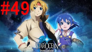 Star Ocean: The Second Story Episode 49