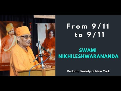 From 9/11 to 9/11 | Swami Nikhileshwarananda
