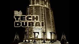 Alfida - High TECH DUBAI House (Full mixed version)