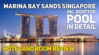Marina Bay Sands Singapore Hotel Tour Review 2020 incl rooftop infinity pool and deluxe room