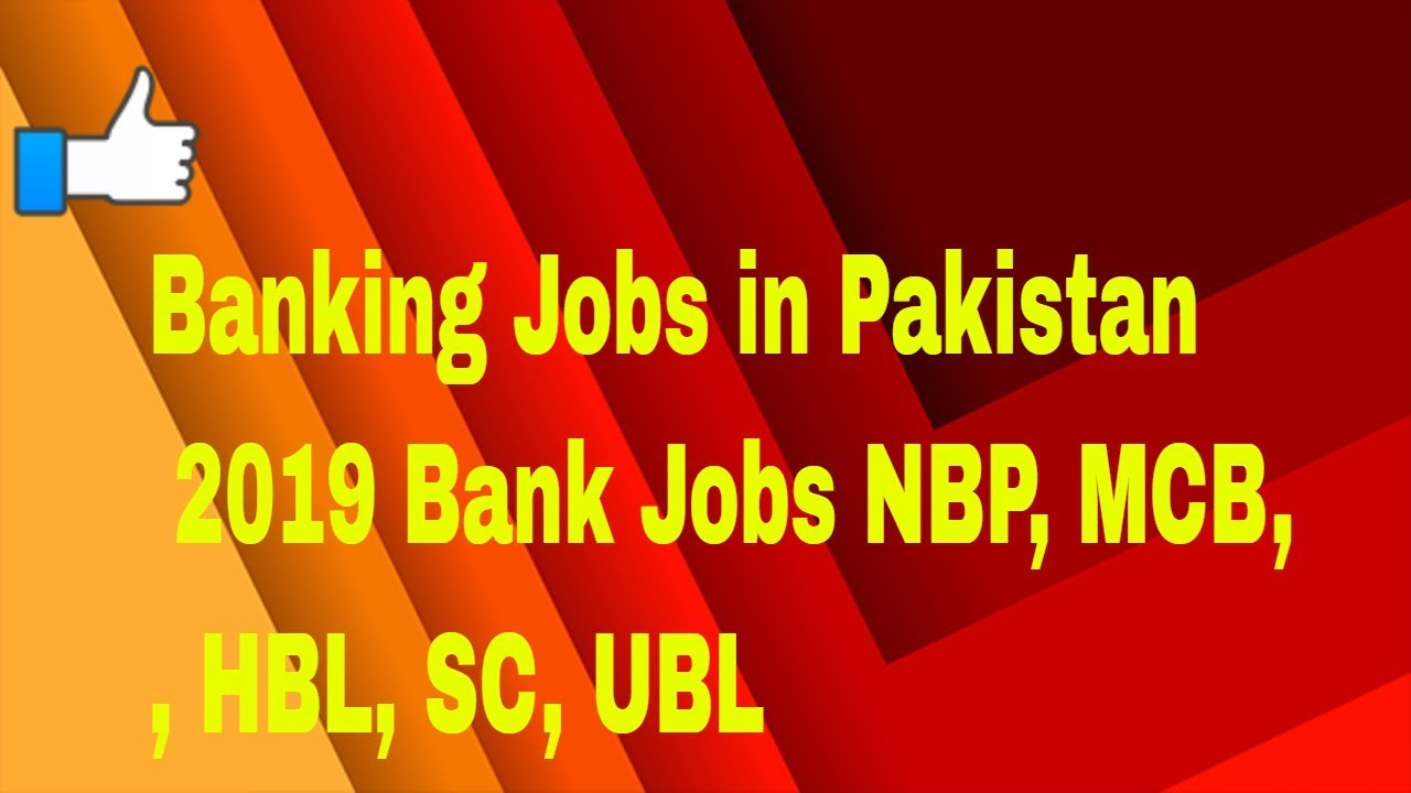 New Bank Jobs in All Banks 2019|| Banking Jobs in Pakistan 2019Bank
