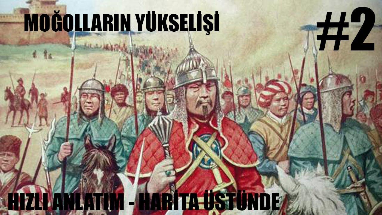 Moğolların Yükselişi / Hızlı Anlatım / Bölüm 2 / 1206-1245