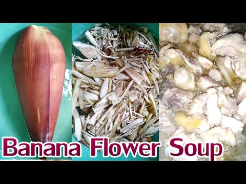 Asian Food, Khmer cooking recipes, Banana Flower Soup, home food factory