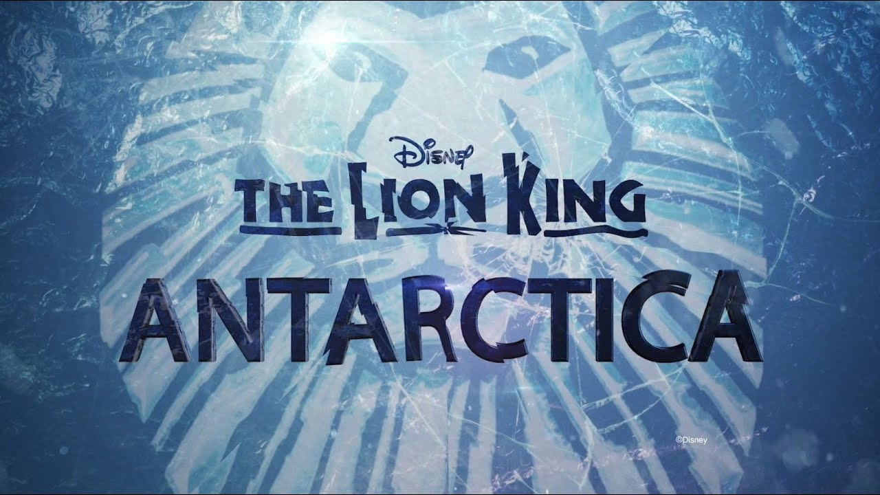 the lion king  opening in antarctica in 2019