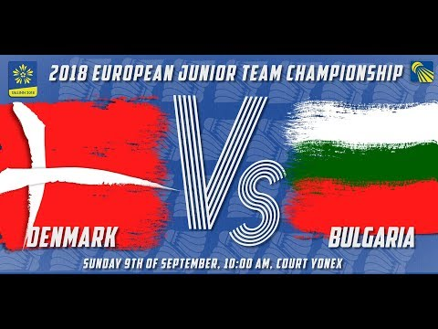 Denmark vs Bulgaria - Day 3 - 2018 European Jnr. Team C'ships