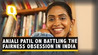 Newton Actor Anjali Patil Speaks on the Fairness Obsession of India | The Quint