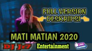 Download Lagu DJ MATI MATIAN #LAGGALAU NEW BREAKBEAT 2020 DJ Jr7 Entertainment mp3