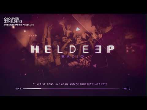 Oliver Heldens - Heldeep Radio #165