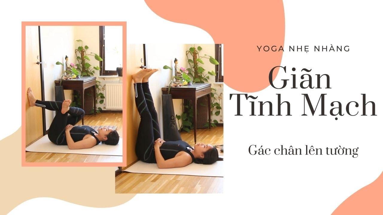 Yoga cho người giãn tĩnh mạch
