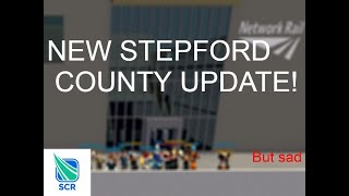 THE MOST EMOTIONAL UPDATE EVER! - Stepford County Railway - Roblox