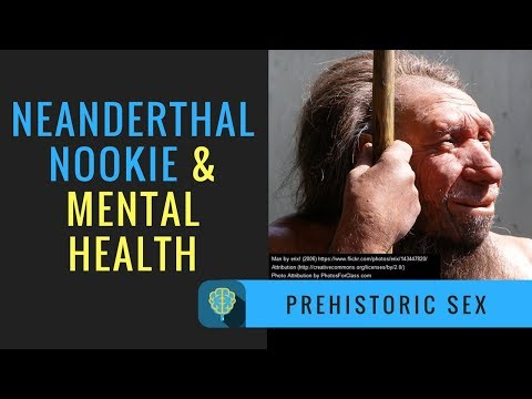Neanderthal Nookie And Mental Health Your Videos on VIRAL CHOP VIDEOS