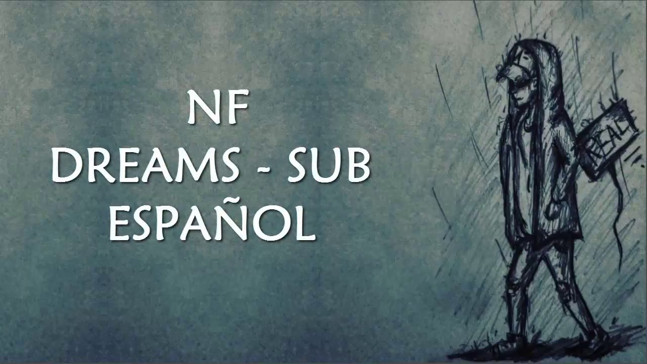 NF   DREAMS Sub Español