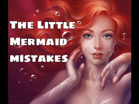 10 Most Powerful Fails From The Little Mermaid You've Missed | The Little Mermaid MOVIE MISTAKES