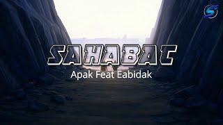 SAHABAT | Apak Ft Eabidak [versi animasi]