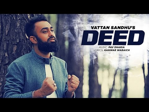 Vattan Sandhu: Deed Full Video Song  | Pav Dharia | New Punjabi Songs 2016 | T-Series