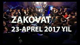 """ZAKOVAT"" 23-APREL 2017 YIL"