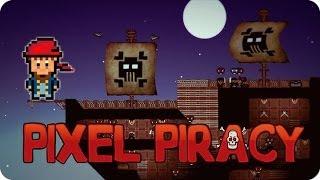 Capitan Gona ¡Al Abordaje! | Pixel Piracy
