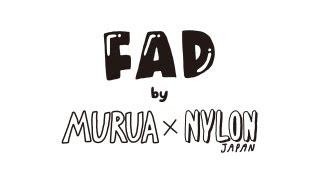 MURUA×NYLONのコラボパーティ『F.A.D』が、8月25日(日)に初の野外フェ...