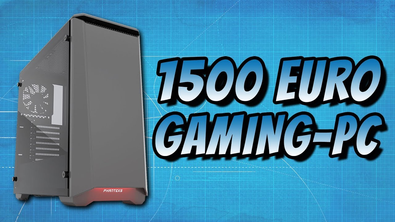 gaming pc f r 1500 euro selbst bauen gewinnen 2017. Black Bedroom Furniture Sets. Home Design Ideas