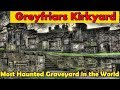 Gothic Greyfriars Kirkyard | Harry Potter Graves | Awesome Castle View & local stories