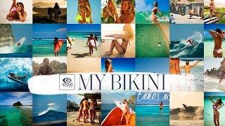 My Bikini Takes Me To... - Rip Curl