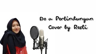 DO'A PERLINDUNGAN  Cover by Resti