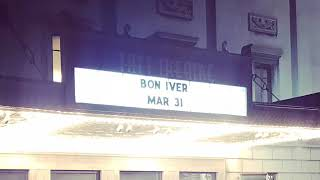 BON IVER live at the Taft Theatre in Cincinnati oHIGHo...3.31.19...part 2...