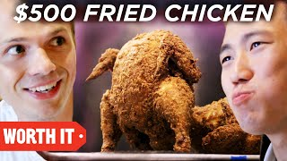 Video $17 Fried Chicken Vs. $500 Fried Chicken download MP3, 3GP, MP4, WEBM, AVI, FLV Februari 2018