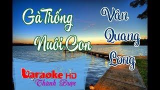 Gà Trống Nuôi Con - Vân Quang Long Karaoke By Thành Được