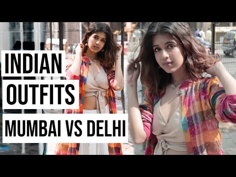 Mumbai v/s Delhi #3: Indian Outfits | Sejal Kumar