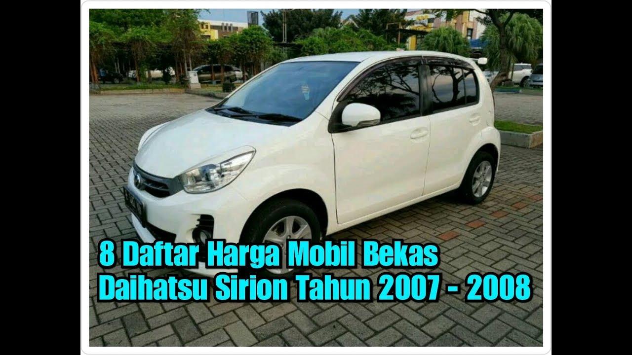 8 Daftar Harga Mobil Bekas Daihatsu Sirion Tahun 2007 2014 Youtube