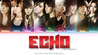 Girls' Generation (소녀시대) Echo Color Coded Lyrics (Han/Rom/Eng)