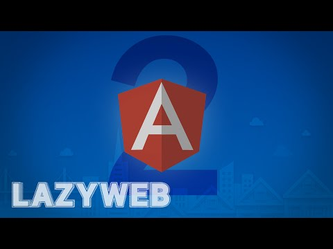 Angular 2 Tutorial and Sublime Text Tips -- LazyWeb #7