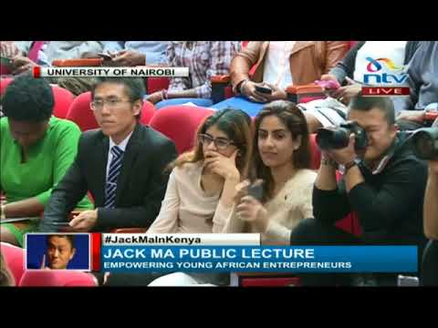 Jack Ma s full public lecture at the University of Nairobi