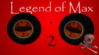 ROBLOX Boss Battles: Legend of Max 2 Edition