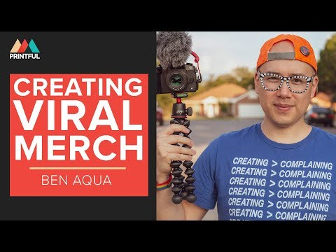How To Create Viral T-shirt Merch With Printful: Ben Aqua thumbnail