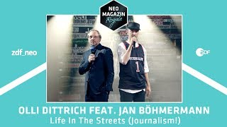 "Olli Dittrich feat. Jan Böhmermann – ""Life In The Streets (Journalism!)"""