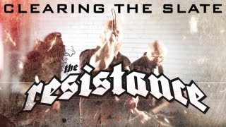 "The Resistance ""CLEARING THE SLATE"" Official Music Video from the new album ""SCARS"" (HD)"