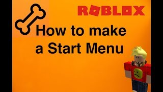 Roblox tutorial - How to make a start menu 2019