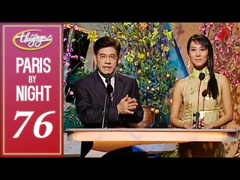 Thuy Nga Paris By Night 76 Xuân Tha Hương - Full Program