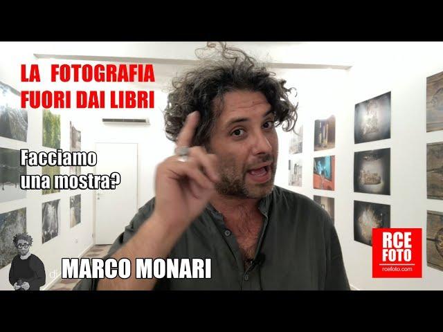 Marco Monari - Facciamo una mostra?