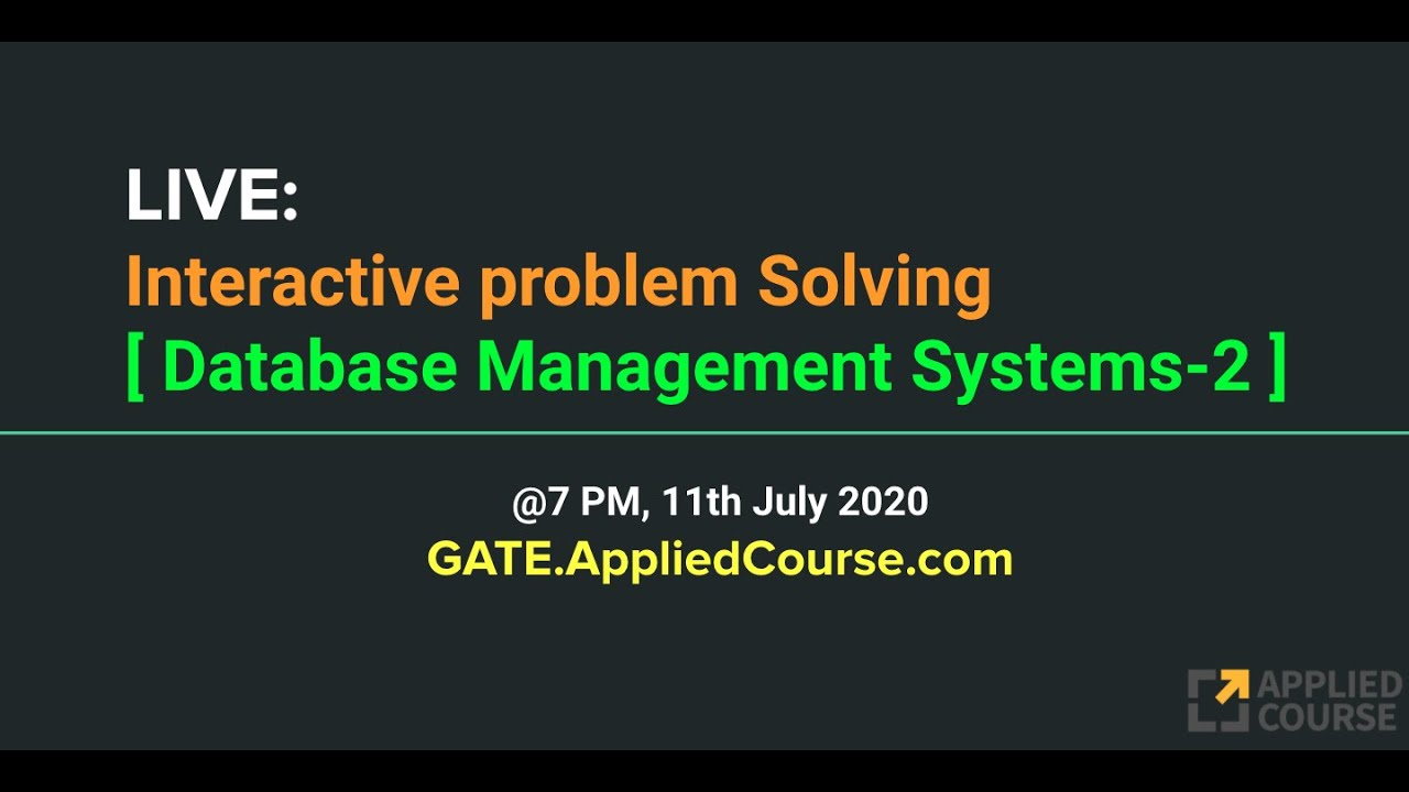 LIVE: Interactive Problem Solving session on Database Management Systems-2