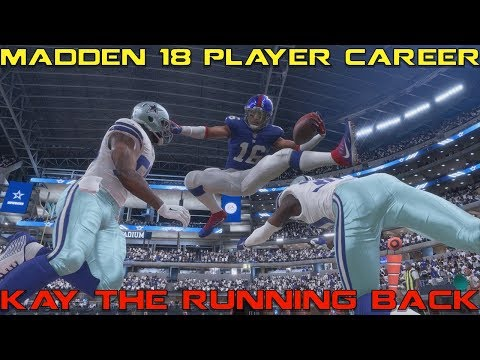 MADDEN 18 PLAYER CAREER CREATION & GAMEPLAY! KAY THE RUNNING BACK FOR THE NEW YORK GIANTS!