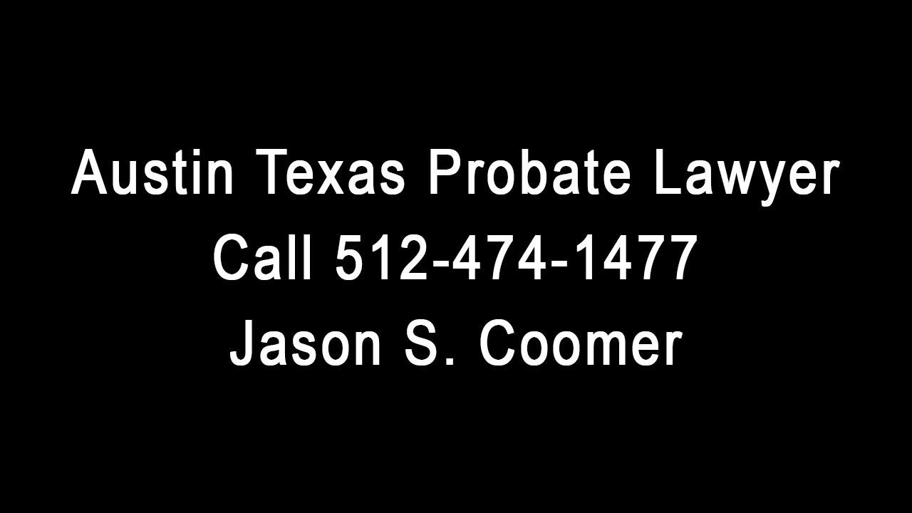 Austin texas probate lawyer jason s coomer youtube austin texas probate lawyer jason s coomer solutioingenieria Gallery