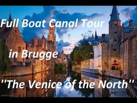 Bruges (Brugge) - (Belgium), the Venice of the North. (Part 1)