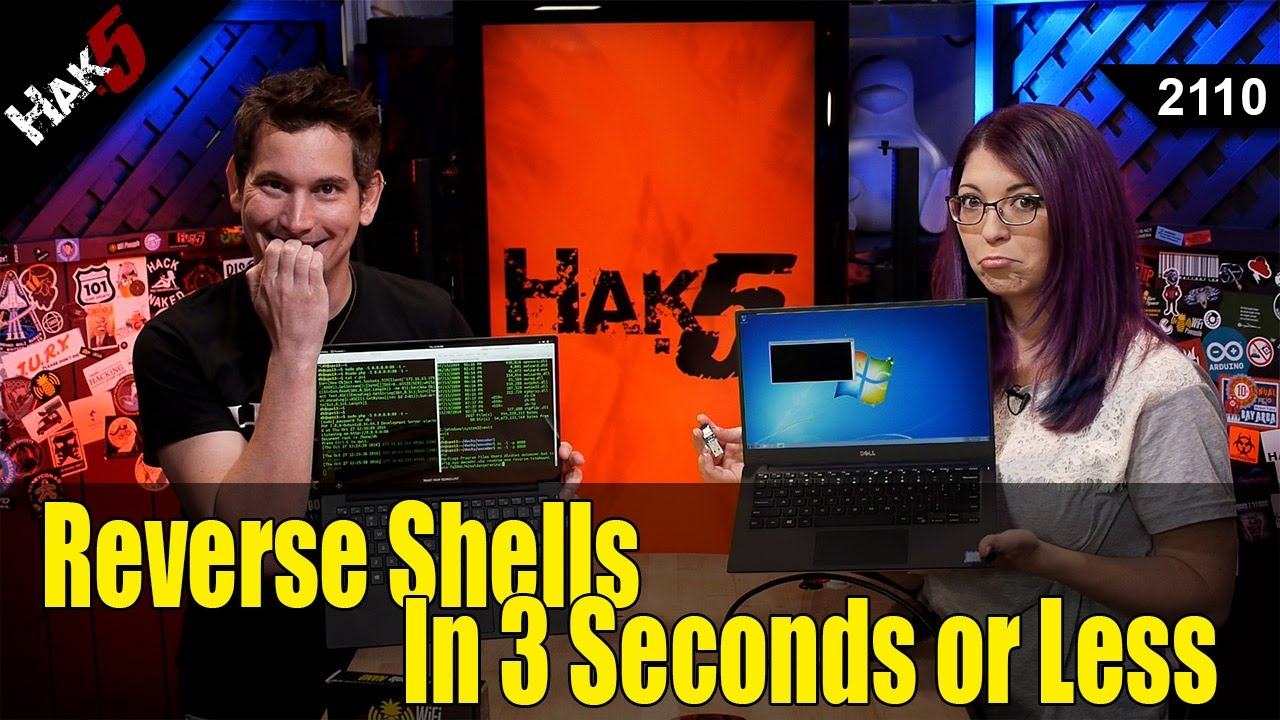 Hak5 2110 – How to Get a Reverse Shell in 3 Seconds with the
