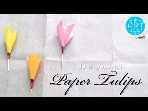 DIY: Arts & Craft - Paper Tulips