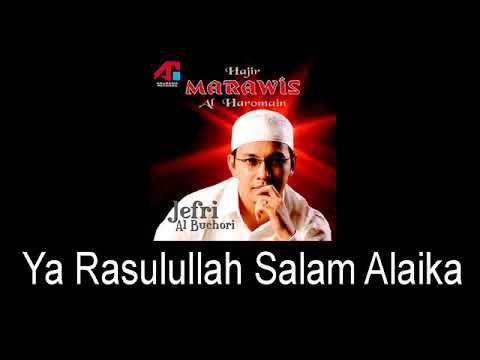 Marawis Al Haromain - Ya Rasulullah Salam Alaika