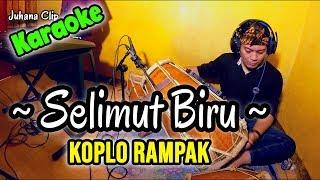 Download lagu Selimut Biru Karaoke Koplo Kendang Rampak